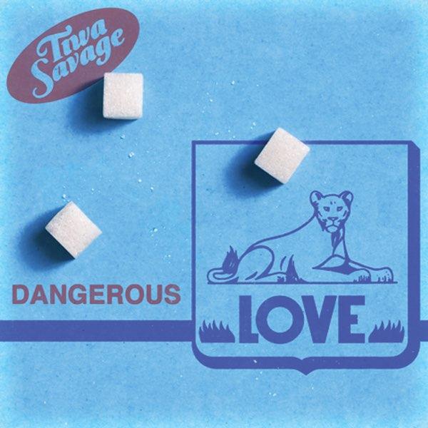 Photo of Tiwa Savage – Dangerous Love