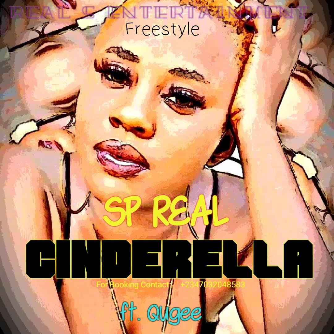 SP Real ft. Qugee – Cinderella