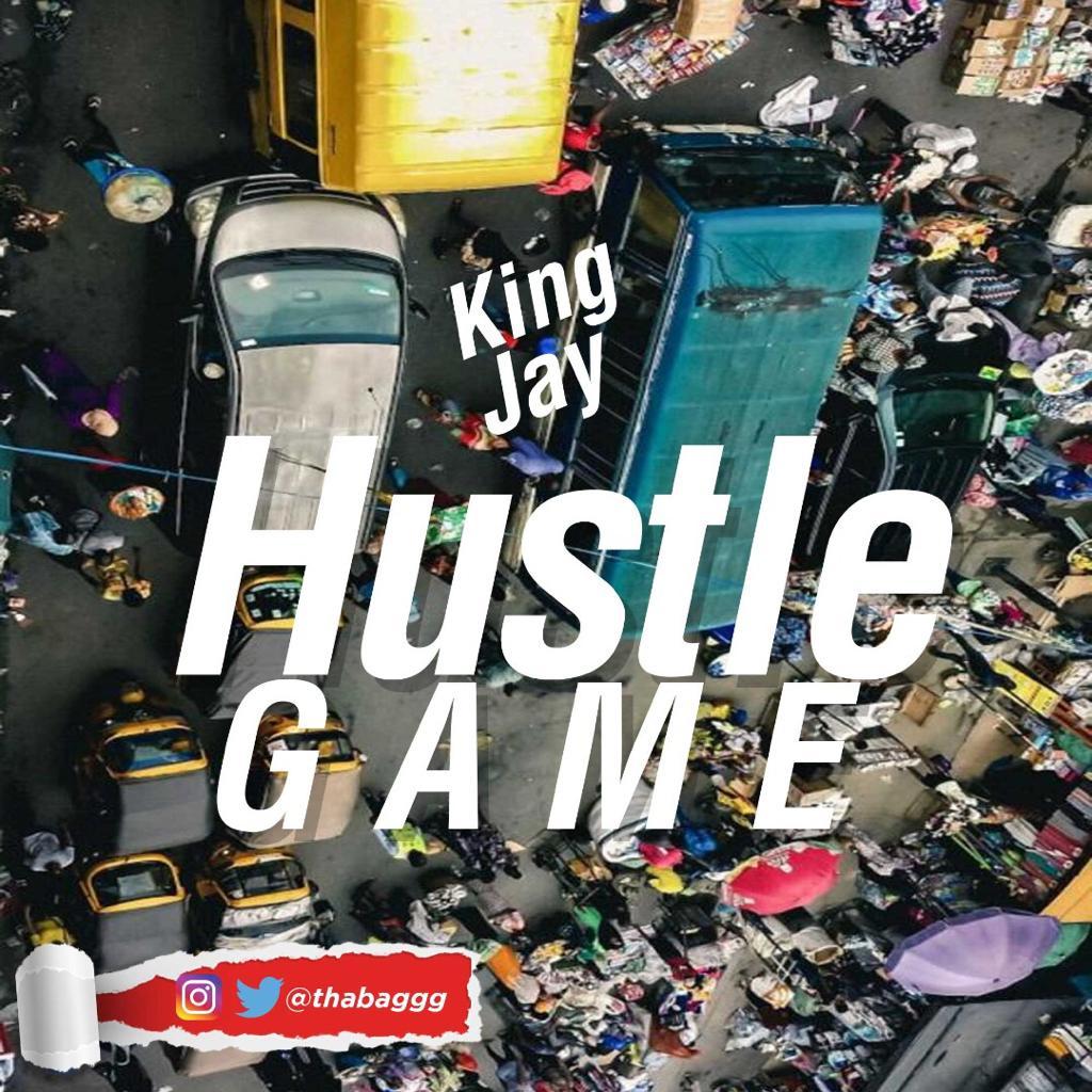 King Jay – Hustle Game