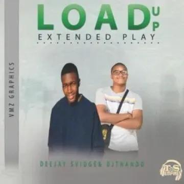Deejay-Svidge Load Up Ep Zip