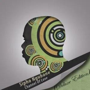 Sipho Ngubane Channel Of Love