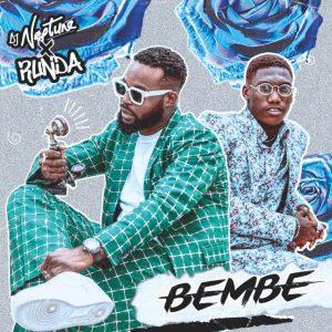 Download DJ Neptune ft. Runda – Bembe