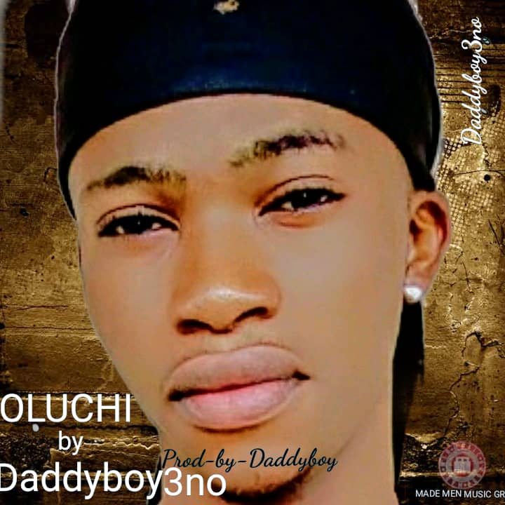 Daddyboy3no – Oluchi