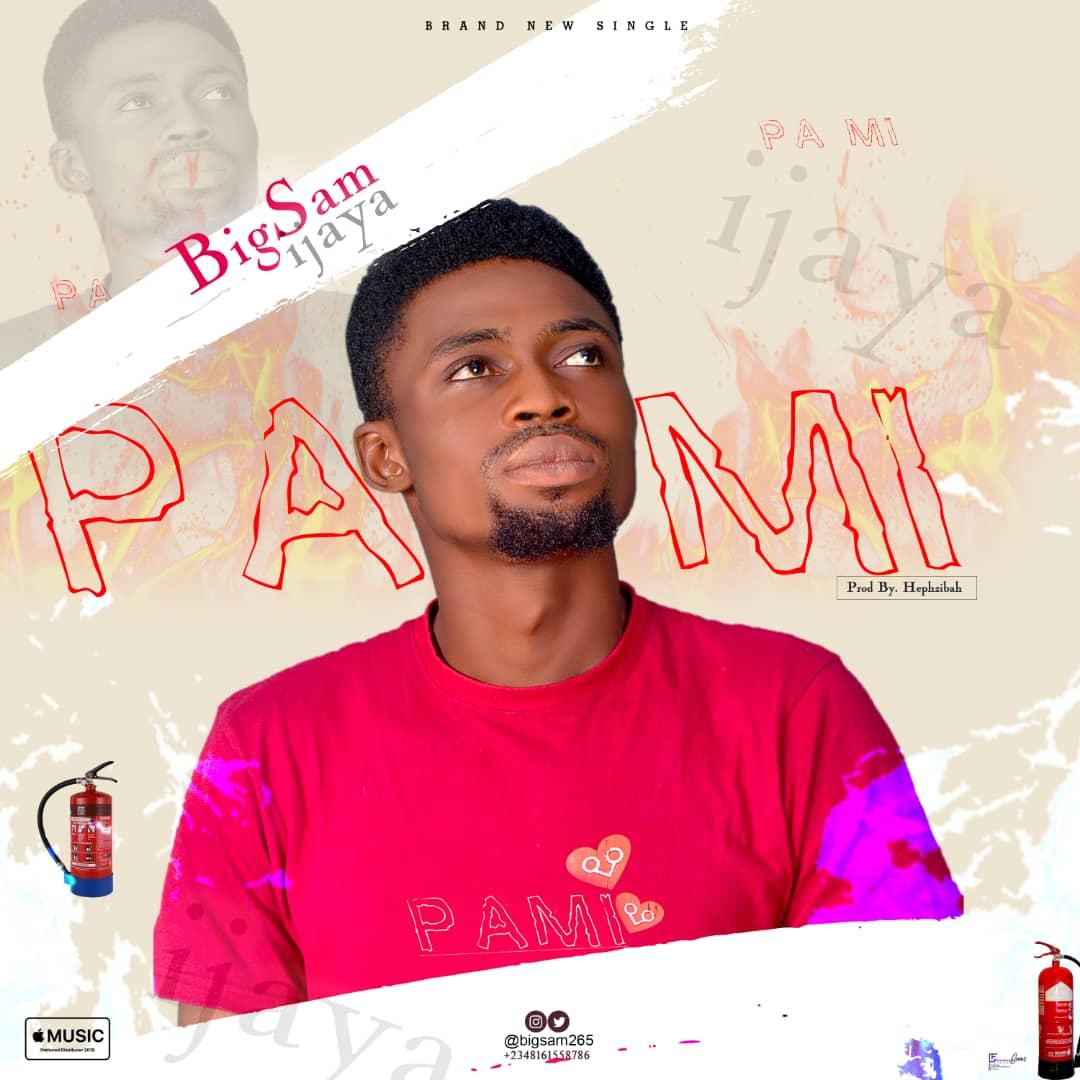 Download Bigsam Ijaya – Pami Mp3