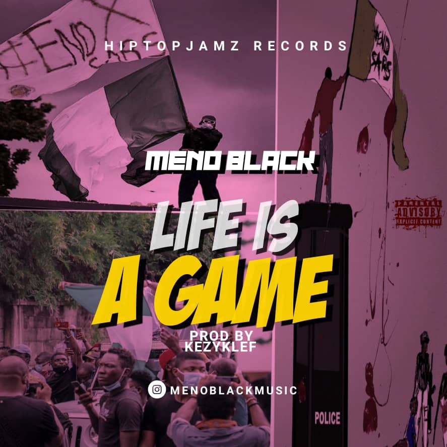 Meno Black – Life Is Game