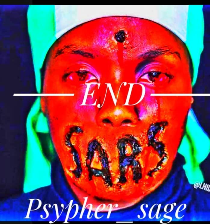 Psypher Sage – End Sars