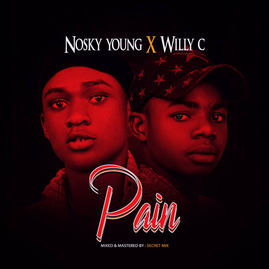 Nosky Young x Willy C - Pain