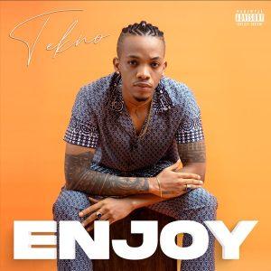 Tekno – Enjoy (prod. Blaise Beatz)