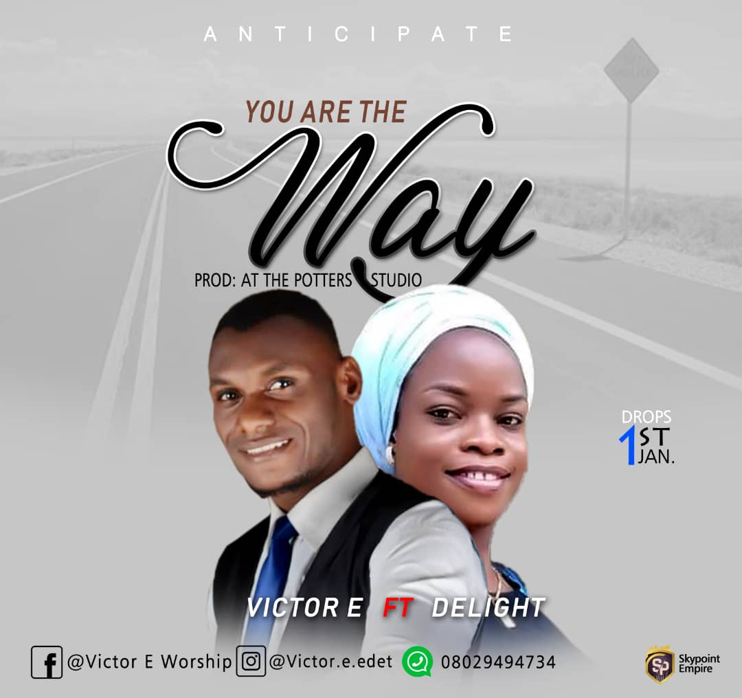 Victor E ft. Delight – Ebubedike (You Are The Way)
