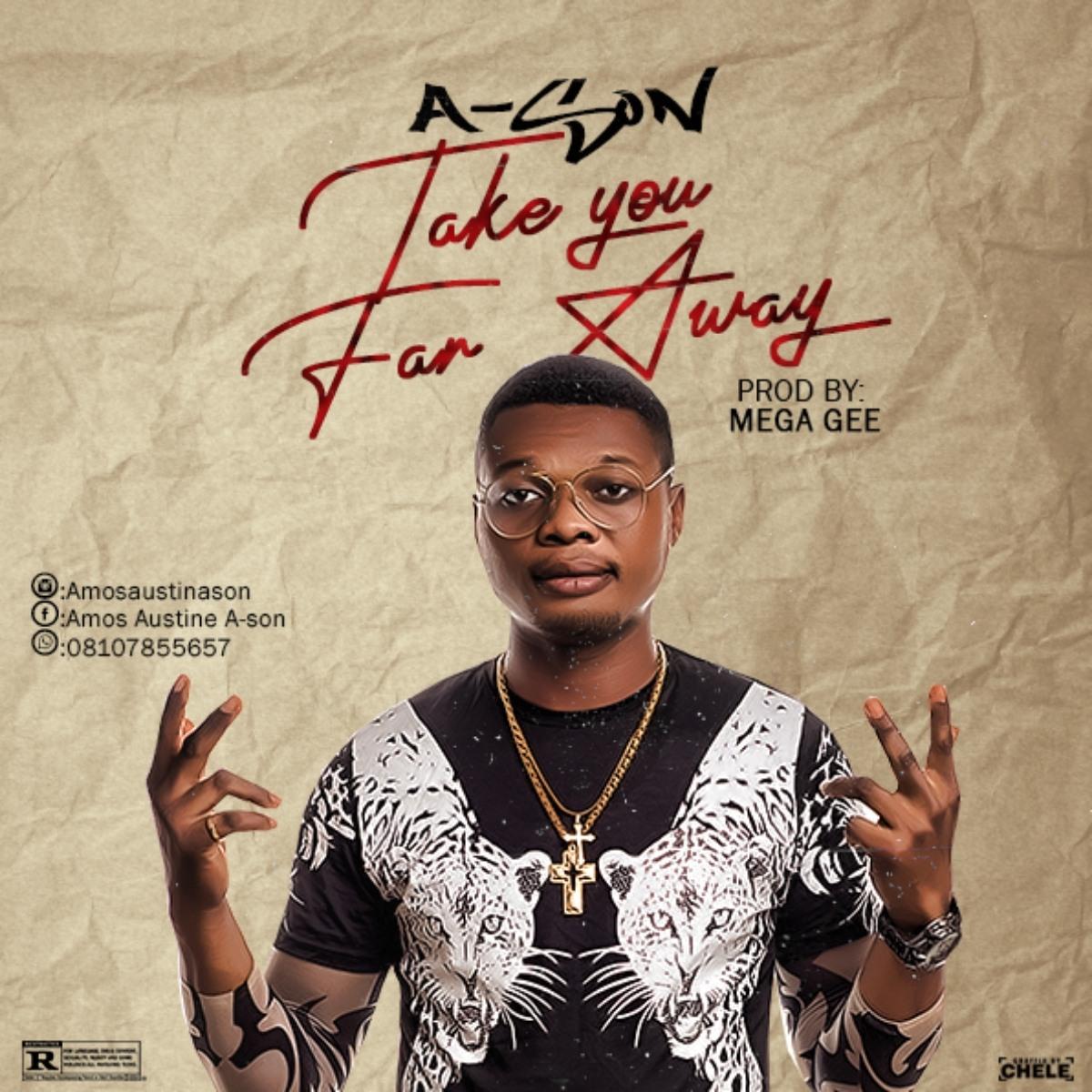 A-SON – Take U Far Away