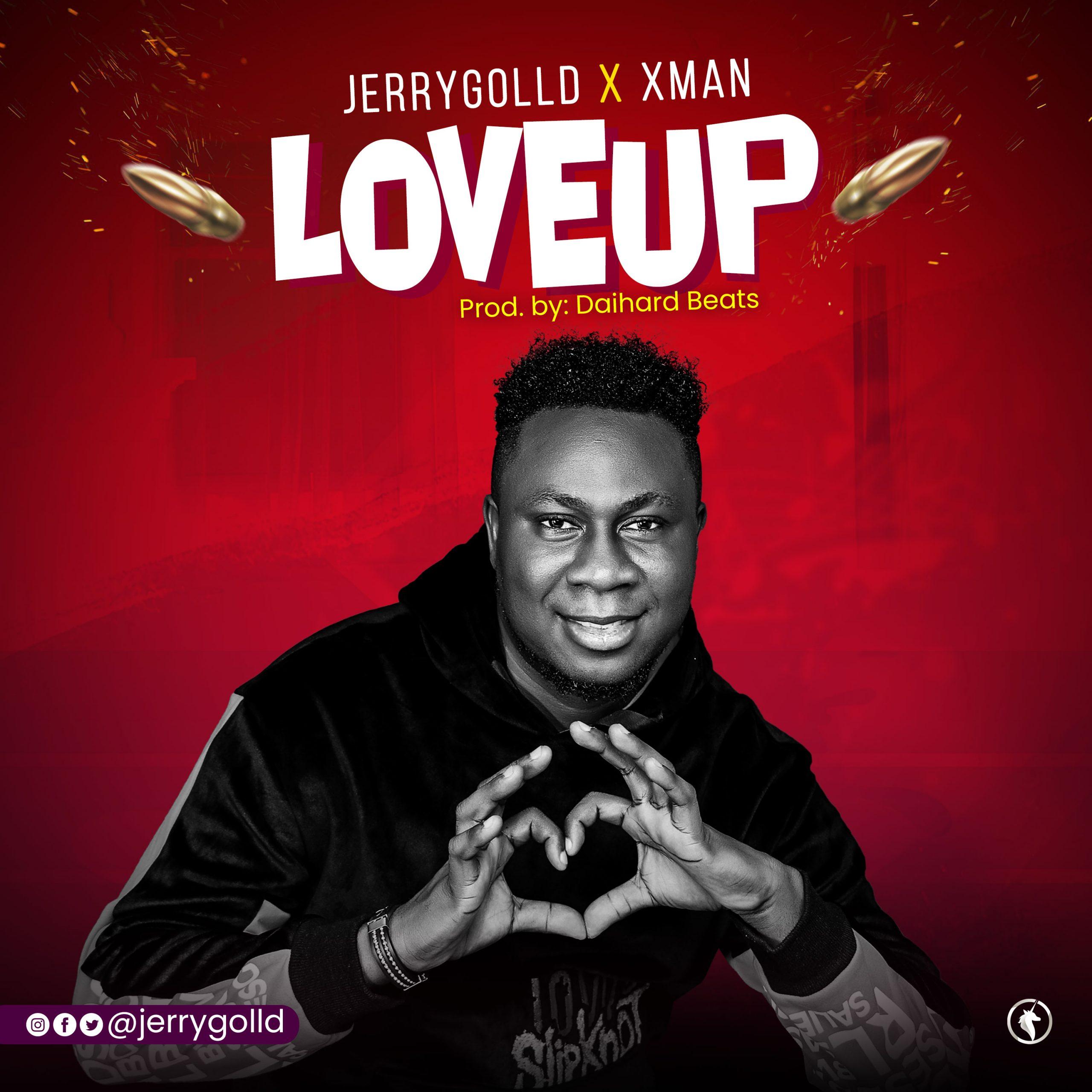 Jerrygolld  x Xman - Loveup
