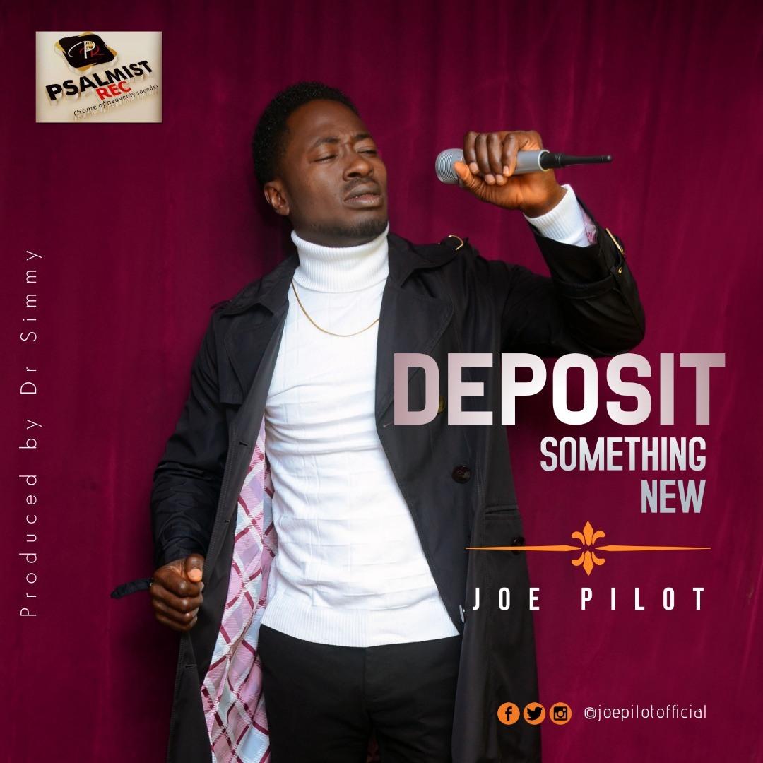 Joe Pilot - Deposit Something New