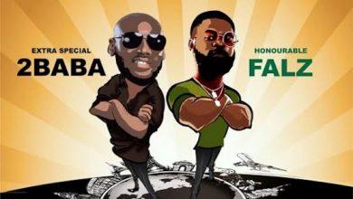 Photo of 2Baba Ft. Falz – Rise Up