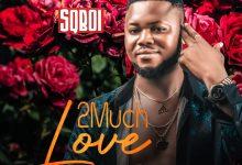 Photo of SQBoi – 2 Much Love