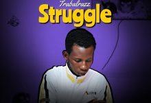 Photo of DOWNLOAD AUDIO: Tribalrazz Struggle Prod. By Reflex