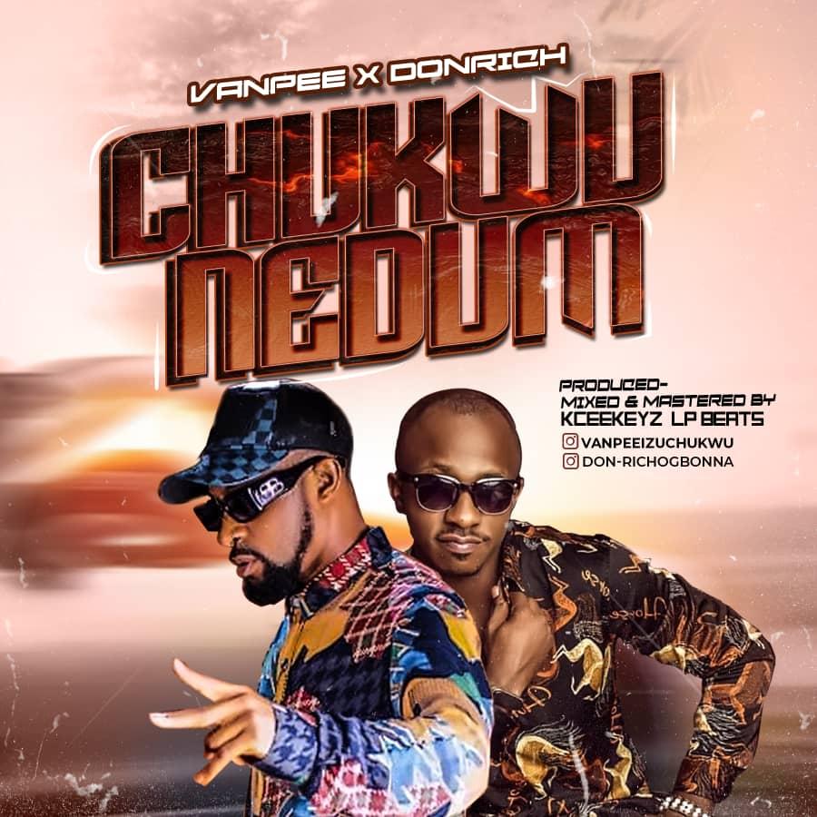 """Vanpee – """"Chukwu Nedun"""" ft. Donrich"""