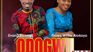 Photo of DOWNLOAD AUDIO: Richmill Henry – Odogwu N'aha feat. Florex White Arokoyo