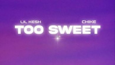 Photo of Lil Kesh ft. Chike- Too Sweet